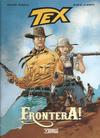 Cover for Tex Romanzi a fumetti (Sergio Bonelli Editore, 2015 series) #2 - Frontera!