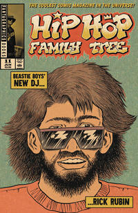 Cover Thumbnail for Hip Hop Family Tree (Fantagraphics, 2015 series) #11