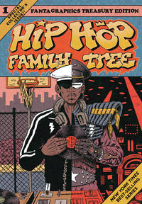 Cover Thumbnail for Hip Hop Family Tree (Fantagraphics, 2013 series) #1 - 1970s-1981 [3rd printing]