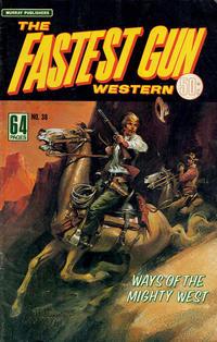 Cover Thumbnail for The Fastest Gun Western (K. G. Murray, 1972 series) #38