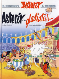 Cover Thumbnail for Asterix - samlede verk (Hjemmet / Egmont, 2017 series) #4 - Asterix som gladiator