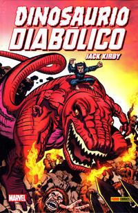 Cover Thumbnail for 100% Marvel HC. Dinasoaurio Diabólico de Jack Kirby (Panini España, 2017 series)