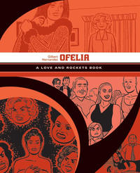 Cover Thumbnail for Love and Rockets Library (Fantagraphics, 2007 series) #[11] - Ofelia