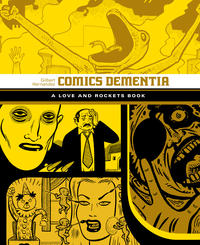 Cover Thumbnail for Love and Rockets Library (Fantagraphics, 2007 series) #[12] - Comics Dementia