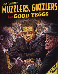 Cover Thumbnail for Muzzlers, Guzzlers and Good Yeggs (Fantagraphics, 2005 series)