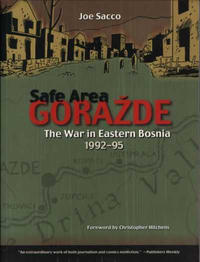 Cover Thumbnail for Safe Area Goražde: The War In Eastern Bosnia 1992-95 (Fantagraphics, 2000 series)