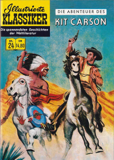 Cover for Illustrierte Klassiker [Classics Illustrated] (Norbert Hethke Verlag, 1991 series) #24 - Die Abenteuer des Kit Carson