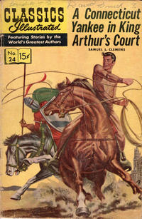 Cover Thumbnail for Classics Illustrated (Gilberton, 1947 series) #24 [HRN 140] - A Connecticut Yankee in King Arthur's Court [HRN 164]