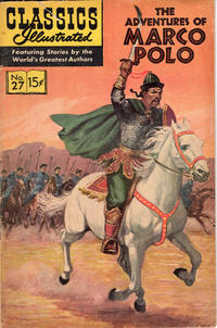 Cover Thumbnail for Classics Illustrated (Gilberton, 1947 series) #27 [HRN 165] - The Adventures of Marco Polo