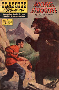 Cover Thumbnail for Classics Illustrated (Gilberton, 1947 series) #28 [HRN 51] - Michael Strogoff [HRN 167 [First Painted Cover]]