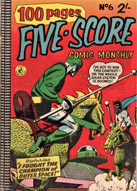 Cover Thumbnail for Five-Score Comic Monthly (K. G. Murray, 1958 series) #6