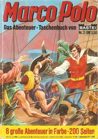 Cover Thumbnail for Das Abenteuer-Taschenbuch von Marco Polo (Bastei Verlag, 1979 ? series) #2