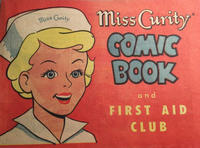 Cover Thumbnail for Miss Curity Comic Book and First Aid Club (Kendall Company, 1954 series)