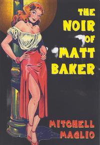 Cover Thumbnail for The Noir of Matt Baker (Boardman Books, 2016 series) #2