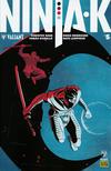 Cover for Ninja-K (Valiant Entertainment, 2017 series) #5 Pre-Order Edition