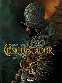 Cover Thumbnail for Conquistador (Glénat, 2012 series) #1