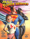 Cover Thumbnail for Mad About Super Heroes (2002 series) #[1] [Second Printing]