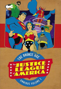 Cover Thumbnail for Justice League of America: The Bronze Age Omnibus (DC, 2017 series) #2