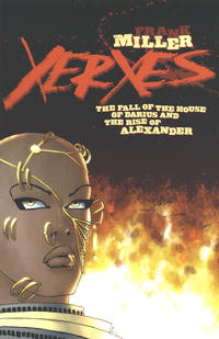 Cover Thumbnail for Xerxes: The Fall of the House of Darius and the Rise of Alexander (Dark Horse, 2018 series) #1