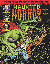 Cover Thumbnail for The Chilling Archives of Horror Comics! (IDW, 2010 series) #24 - Haunted Horror: Nightmare of Doom and Much More! (Volume 6)