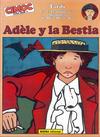 Cover for Cimoc Extra Color (NORMA Editorial, 1981 series) #0 - Las Extraordinarias Aventuras de Adèle Blanc-Sec: Adèle y la Bestia