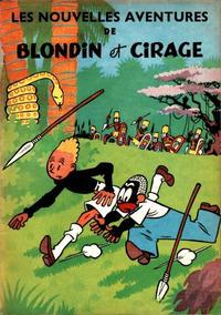 Cover Thumbnail for Blondin et Cirage (Dupuis, 1951 series) #[1] - Les nouvelles aventures de Blondin et Cirage
