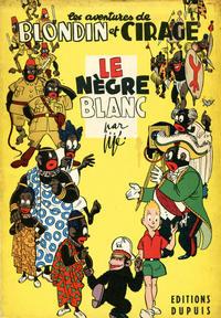 Cover Thumbnail for Blondin et Cirage (Dupuis, 1951 series) #[3] -  Le nègre blanc