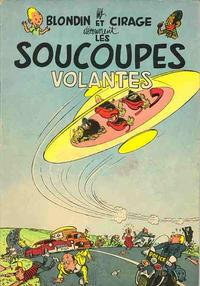 Cover Thumbnail for Blondin et Cirage (Dupuis, 1951 series) #[6] - Les soucoupes volantes