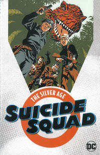 Cover Thumbnail for Suicide Squad: The Silver Age (DC, 2018 series)
