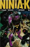 Cover for Ninja-K (Valiant Entertainment, 2017 series) #6 Pre-Order Edition
