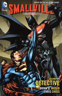 Cover Thumbnail for Smallville Season 11 (DC, 2013 series) #2 - Detective