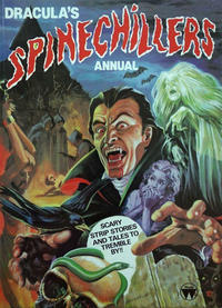 Cover Thumbnail for Dracula's Spinechillers Annual (World Distributors, 1982 series)