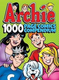 Cover Thumbnail for Archie 1000 Page Comics Compendium (Archie, 2017 series)