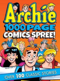 Cover Thumbnail for Archie 1000 Page Comics Spree (Archie, 2016 series)
