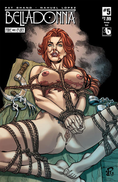 Cover for Belladonna: Fire and Fury (Avatar Press, 2017 series) #5 [Bondage Cover]