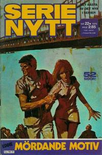 Cover Thumbnail for Serie-nytt [delas?] (Semic, 1970 series) #22/1975