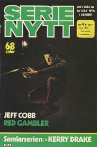 Cover Thumbnail for Serie-nytt [delas?] (Semic, 1970 series) #4/1977