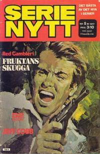 Cover Thumbnail for Serie-nytt [delas?] (Semic, 1970 series) #5/1977