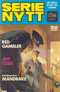 Cover Thumbnail for Serie-nytt [delas?] (Semic, 1970 series) #6/1977