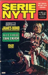 Cover Thumbnail for Serie-nytt [delas?] (Semic, 1970 series) #22/1977