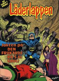 Cover Thumbnail for Läderlappen [album] [Jakten på den fruktade Ras al Ghul] (Semic, 1979 series) #[nn]