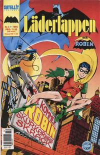 Cover Thumbnail for Läderlappen [och Robin] (SatellitFörlaget, 1989 series) #2/1990