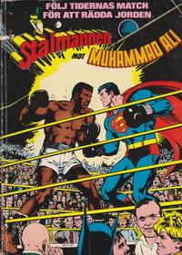 Cover Thumbnail for Stålmannen mot Muhammad Ali (Semic, 1978 series)