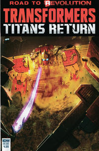 Cover Thumbnail for Transformers: Titans Return (IDW, 2016 series)  [Regular Cover - Livio Ramondelli]