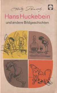 Cover Thumbnail for Hans Huckebein und andere Bildgeschichten (Kinderbuchverlag Berlin, 1974 series)