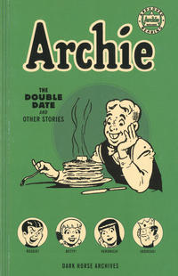 Cover Thumbnail for Archie Archives (Dark Horse, 2015 series) #3 - The Double Date and Other Stories