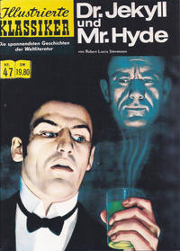 Cover Thumbnail for Illustrierte Klassiker [Classics Illustrated] (Norbert Hethke Verlag, 1991 series) #47 - Dr. Jekyll und Mr. Hyde