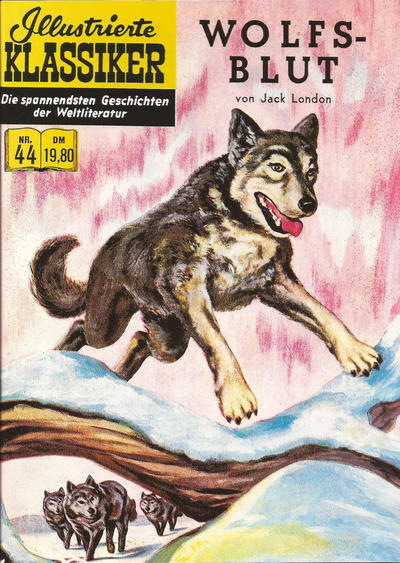 Cover for Illustrierte Klassiker [Classics Illustrated] (Norbert Hethke Verlag, 1991 series) #44 - Wolfsblut