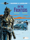 Cover for Valerian and Laureline (Cinebook, 2010 series) #13 - On the Frontiers
