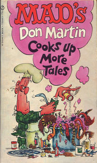 Cover Thumbnail for Mad's Don Martin Cooks Up More Tales (New American Library, 1969 series) #T5044